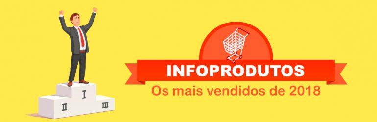imagem para ilustrar matéria sobre infoprodutos mais vendidos 2018