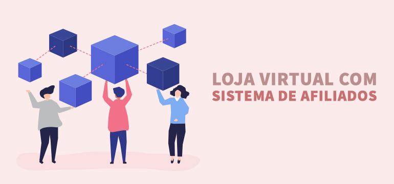 loja virtual com sistema de afiliados