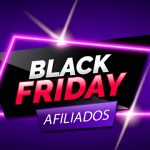 Marketing de Afiliados na Black Friday pode alavancar suas vendas